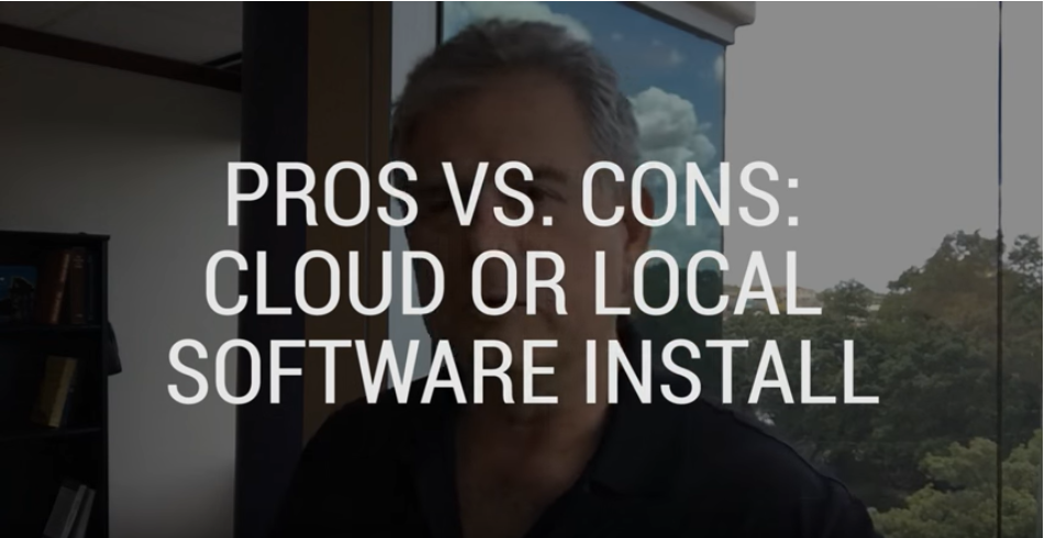 Pros vs. Cons: Cloud or Local Software Install
