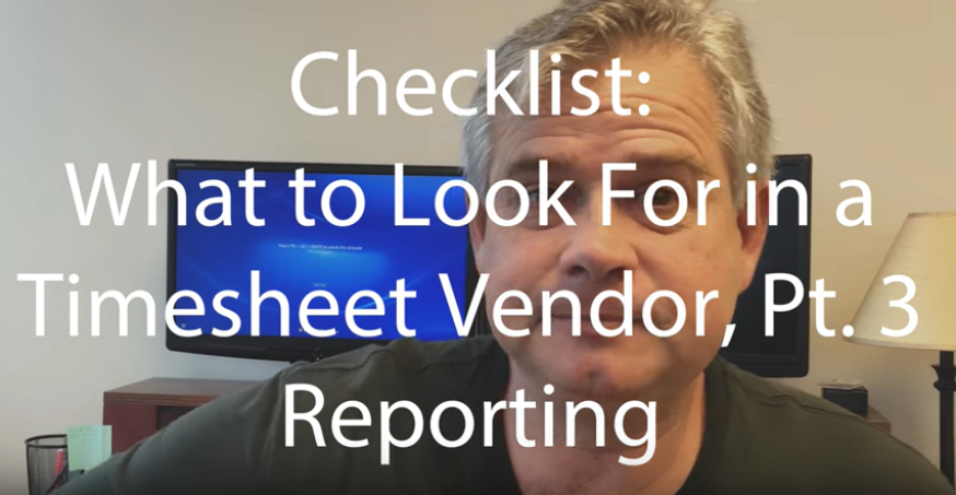 What to Look For in a Timesheet Vendor, Pt. 3: Reporting
