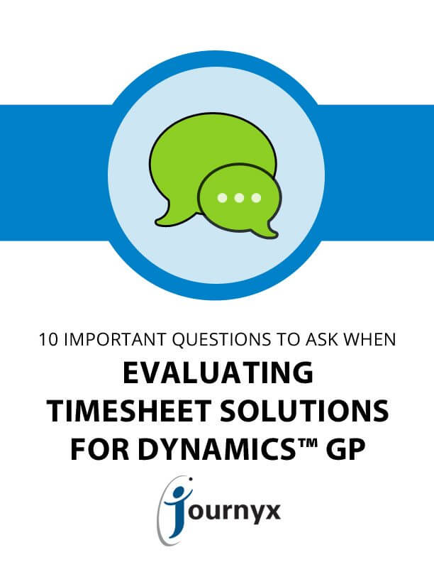 10 Important Questions to Ask When Evaluating Timesheet Solutions for Dynamics GP