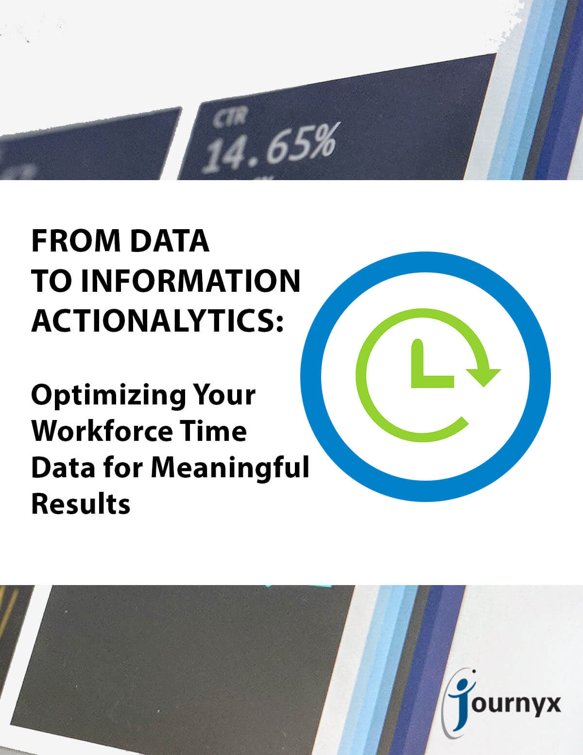 Optimizing Your Workforce Reporting & Time Data for Meaningful Results