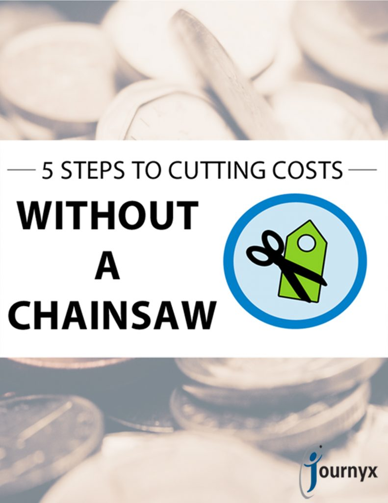 Five Steps to Cutting Costs Without a Chainsaw