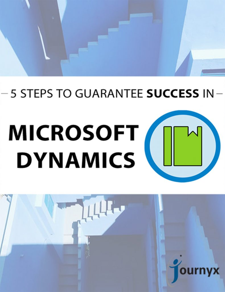 Five Steps To Guarantee Success in Microsoft Dynamics