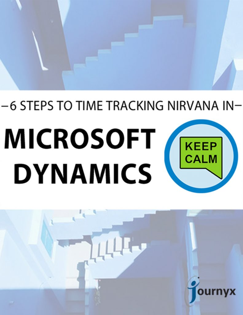 6 Steps to Time Tracking Nirvana in Microsoft Dynamics